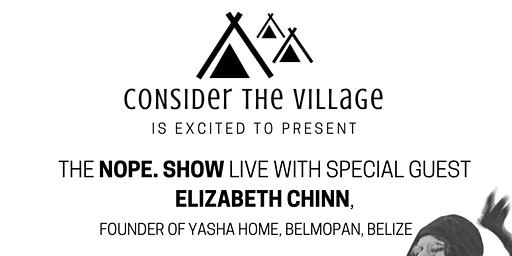 Nope. Show with Special Guest Elizabeth Chinn