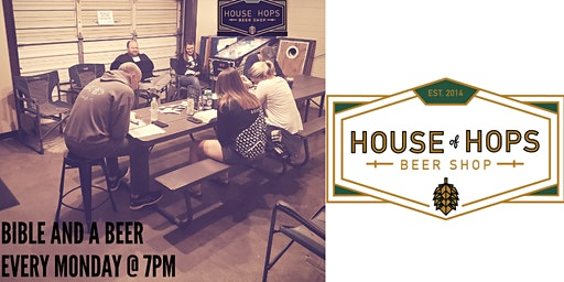 Bible And A Beer With Keith Every Monday At 7pm