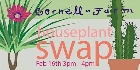 February Houseplant Swap at Cornell Farm tickets