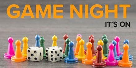 Sold Out! Family Game Night - Tickets Required