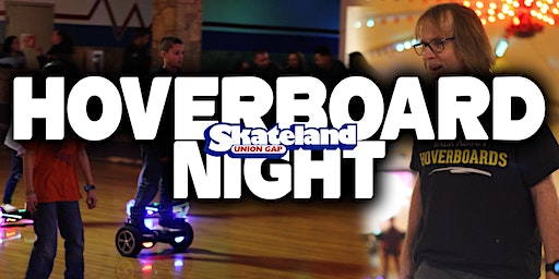Hoverboard Night!