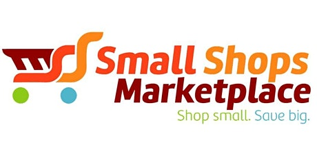 Small Shops Marketplace Informational Meeting tickets
