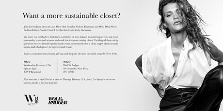 """West 14th Panel Discussion: """"Want a more sustainable closet?"""" tickets"""