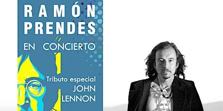 RAMÓN PRENDES - CONCIERTO TRIBUTO A JOHN LENNON entradas