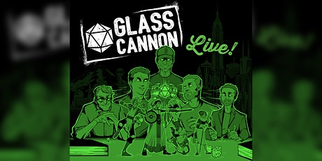 Canceled: Glass Cannon Live! tickets