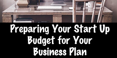 Preparing Your Start-Up Budget for Your Business Plan tickets