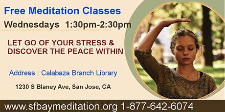 Free Meditation classes in San Jose Calabazas Library tickets
