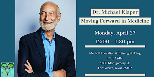 Dr. Michael Klaper: Moving Forward in Medicine