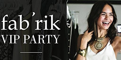 VIP Shopping Party at fab'rik Avalon!