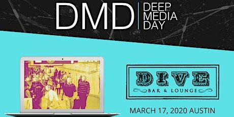 Deep Media Day tickets