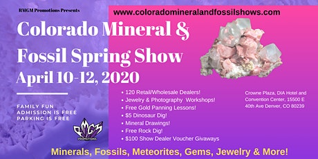 Colorado Mineral & Fossil Spring Show  April 10-12, 2020 tickets