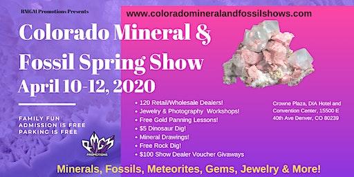 Colorado Mineral & Fossil Spring Show  April 10-12, 2020