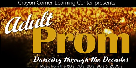 Crayon Corner Learning Center Adult Prom 2020 tickets