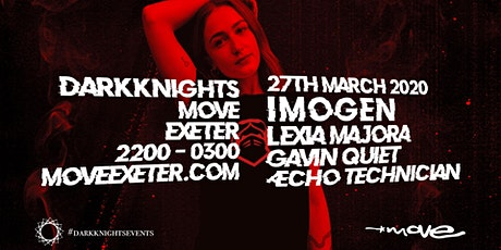 Dark Knights: IMOGEN at Move tickets