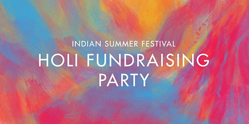 Holi Fundraising Party: Celebrating Indian Summer Festival's 10th edition