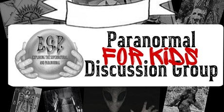 Kids Paranormal Discussion Group tickets