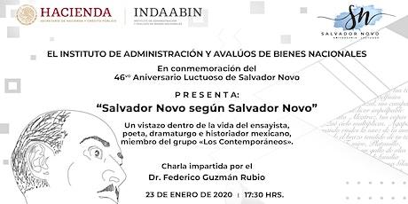 """Salvador Novo según Salvador Novo"" boletos"
