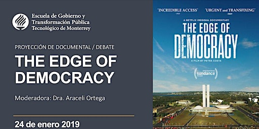 "Proyección de documenta y debate ""The edge of democracy"""