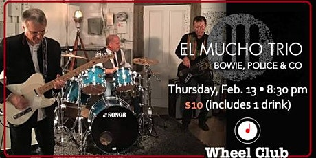 Bowie, The Police & More by El Mucho Trio, Live at the Wheel Club tickets