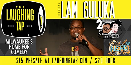 Lam Guluka at The Laughing Tap tickets