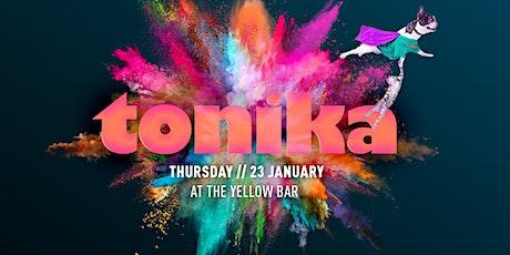 Tonika - The Yellow Bar biglietti