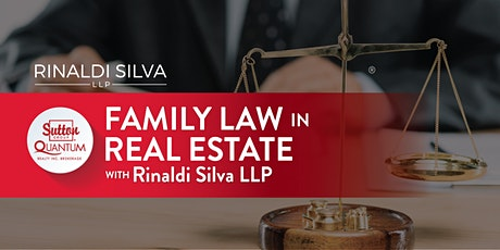 Family Law in Real Estate with Rinaldi Silva LLP tickets
