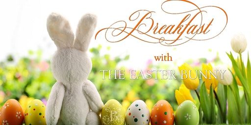 Breakfast with The Easter Bunny & Egg Hunt