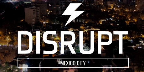 DisruptHR Ciudad de México 1.0 entradas