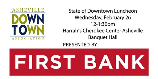 State of Downtown Luncheon, presented by First Bank