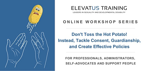 Don't Toss the Hot Potato! Instead, Tackle Consent, Guardianship, and Create Effective Policies  tickets