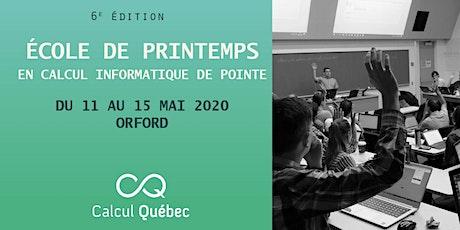 École de printemps Calcul Québec 2020 billets