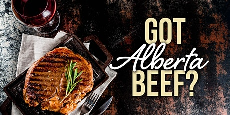 Got Alberta Beef? (Wine and Beyond Emerald Hills) tickets