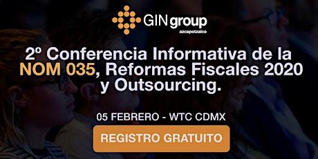 2º Conferencia Informativa de la NOM 035 y Reformas Fiscales 2020. entradas