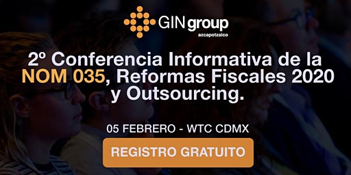 2º Conferencia Informativa de la NOM 035 y Reformas Fiscales 2020.