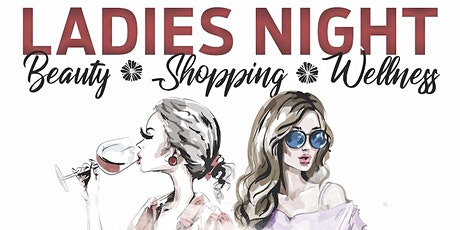 Ladies Night-Beauty.Shopping>Wellness tickets
