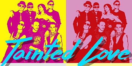TAINTED LOVE tickets