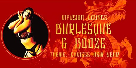 Fri 1/24 - Burlesque (Theme: Dragons/Chinese New Years) tickets