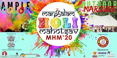 Mangalam Holi Mahotsav - MHM20 tickets