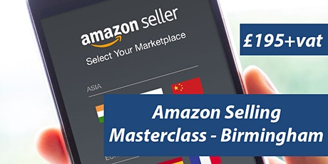 Amazon Training Course Birmingham - Learn How To Sell on Amazon - FBA  tickets