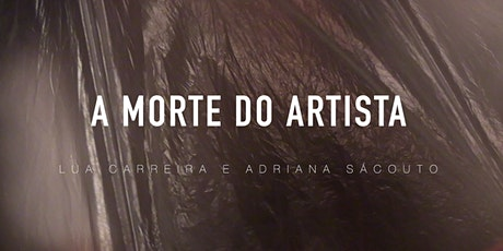 A Morte do Artista bilhetes