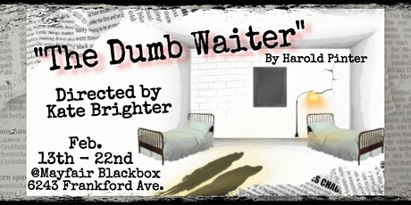 The Dumb Waiter- A Play by Harold Pinter tickets