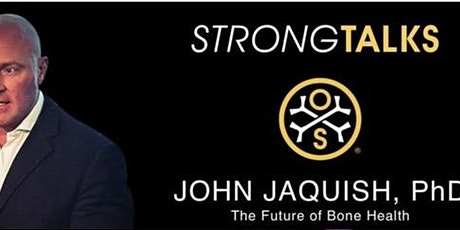 StrongTalks: Osteogenesis & Impact Emulation with Dr. John Jaquish PhD tickets