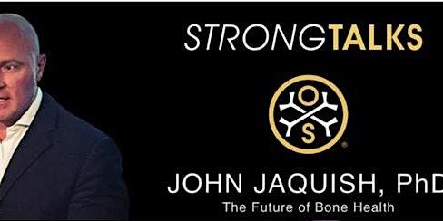 StrongTalks: Osteogenesis & Impact Emulation with Dr. John Jaquish PhD
