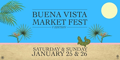 Buena Vista Market Fest V EDITION tickets