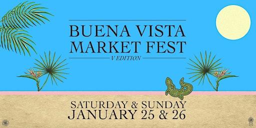 Buena Vista Market Fest V EDITION