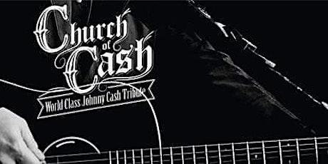 Church of Cash World Class Johnny Cash Tribute tickets