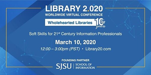 Library 2.020: Wholehearted Libraries