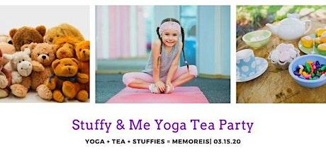 Stuffy & Me Yoga Tea Party tickets