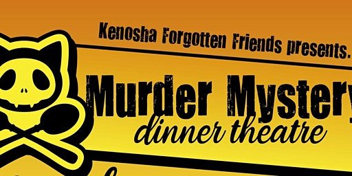 Murder Mystery and Dinner Theater