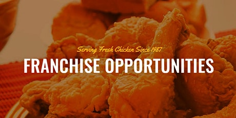 Williams Chicken Franchise Opportunity tickets